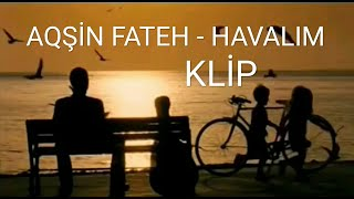 Aqşin Fateh - Ey havalım (Klip 2019) Aqsin Fateh - Havalim. Ask tesadufleri sever