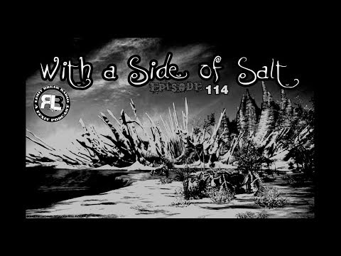 (FFXIV PODCAST) Limit Break Radio: A Radio Returns - Episode 114 - With a Side of Salt