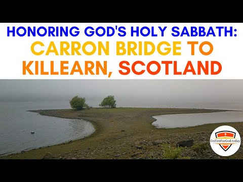 Honoring God's Holy Sabbath: Carron Bridge to Killearn, Scotland