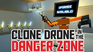 Titanium Level 21 and All Upgrades! - Clone Drone in the Danger Zone Gameplay