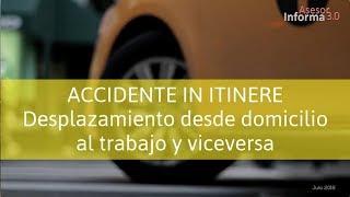 ¿Sabes qué es un Accidente In Itinere?  | Asesor Informa 3.0