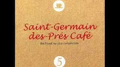 saint germain des pres cafe vol 5