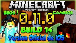BUILD 14 - MAGMA CUBES GHAST? MAS BUGS Y CAMBIOS! - MINECRAFT PE 0.11.0 - VERSION FINAL EN iOS