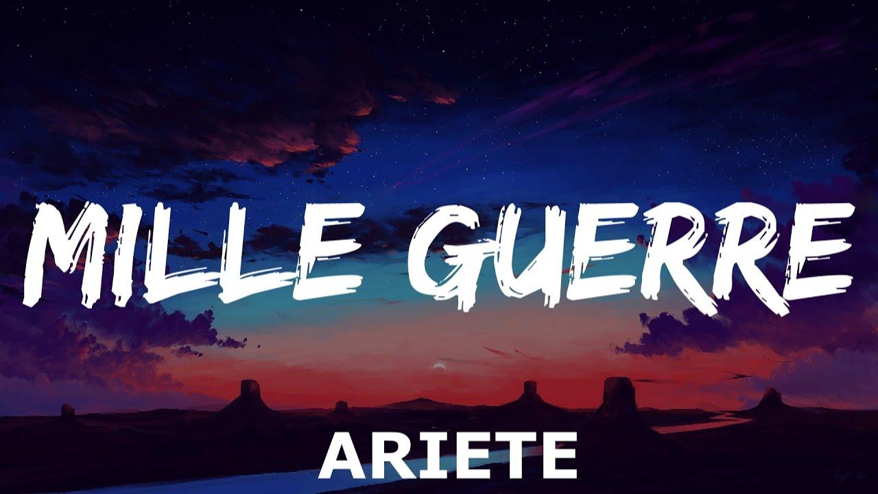 ARIETE - Mille Guerre (Testo e Audio)
