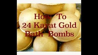 How to Create 24 Karat Gold Bath Bombs