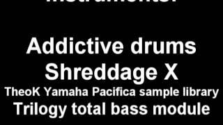 VSTi demo - Addictive drums, Shreddage X, Trilogy, TheoK Yamaha Pacifica sample library