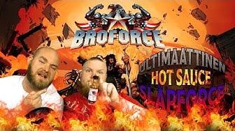 Ultimaattinen Hot Sauce Släpforce (Broforce E02)