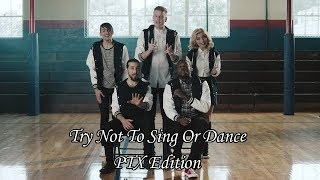 Try Not To Sing Or Dance | Pentatonix Edition (Group/Solo)
