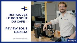 Review de la machine à café Solis Barista Perfetta : Le bon goût du café à grain !