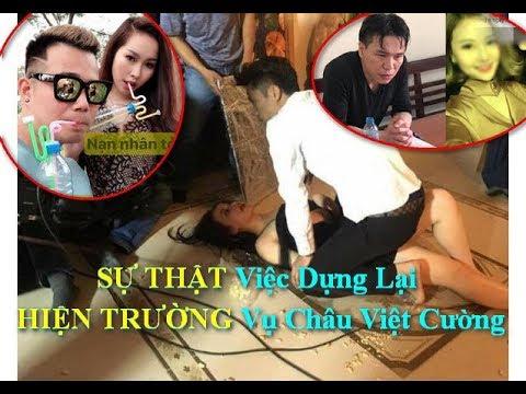 SỰ THẬT Hình Ảnh Dựng Lại Vụ Châu Việt Cường