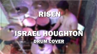 Risen - Israel & New Breed ALIVE IN ASIA - Drum Cover
