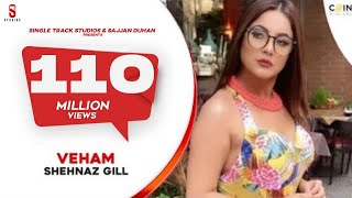 Download song VEHAM - Full Video Song | Shehnaz Gill, Laddi gill | Punjabi Songs 2019| COIN DIGITAL | St Studio