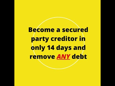 Become a secured party creditor in only 14 days and remove ANY debt