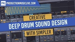 Creative Deep Drum Sound Design w/ Ableton Simpler | Warping & Artefacts