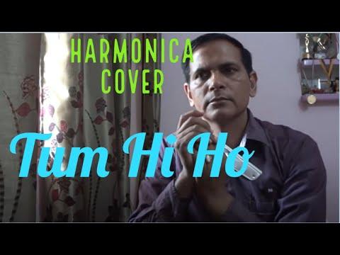 Tum Hi Ho : Aashiqui-2 # Harmonica/Mouth organ cover by Sunil Kumar Yadav