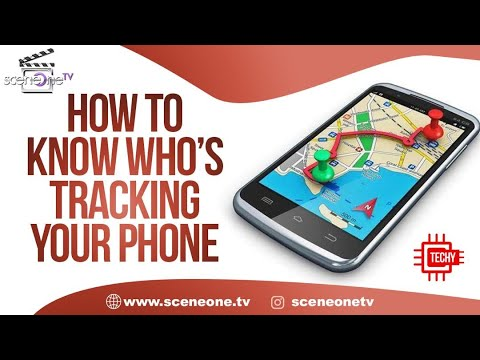 How To Know Who's Tracking Your Phone   Who's Tracking Me With My Phone ?