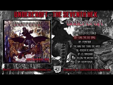 UNDERCROFT - The Seventh Hex - [FULL ALBUM MMXVII]