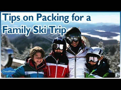 4fd90577a Tips on Packing for a Family Ski Trip