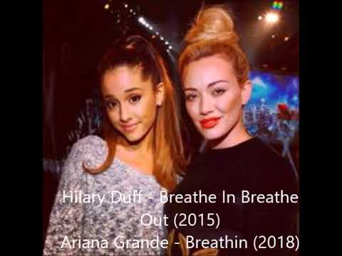 Ariana Grande 'Breathin' Sounds Like Hilary Duff 'Breathe In Breathe Out'