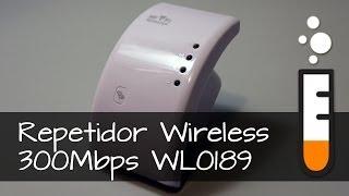 Repetidor Wireless 300Mbps WL0189 - Vídeo Resenha Brasil