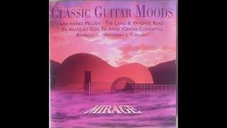 Mirage - Classic Guitar Moods (Full Album)
