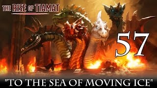 Dungeons & Dragons 5e, The Rise Of Tiamat, Episode 57,