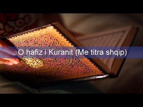 O hafiz i Kuranit (Ilahi me titra shqip) - Ya Hafidh al Quran - Muhammad al Muqit HD