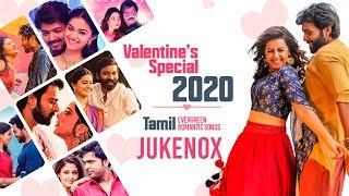 Valentine's Day Special Songs 2020 Jukebox ||Tamil Love Songs Jukebox