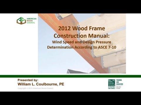 STD310 - 2012 WFCM Webinar 1: Wind Speed and Design Pressure Determination According to ASCE 7-10