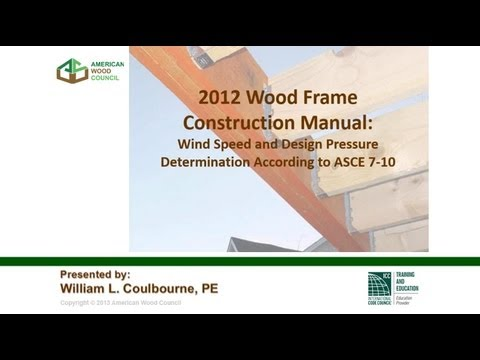 STD310 - 2012 WFCM Webinar 1: Wind Speed and Design Pressure