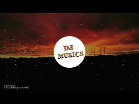 Khalnayak Remix - Sanju Baba (Sanjay Dutt) | Sound Check || DJ Musics
