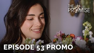 The Promise (Yemin) Episode 53 Promo (English & Spanish Subtitles)