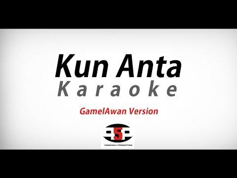 Kun Anta - Karaoke (GamelAwan Version)