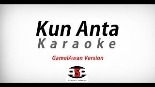 Kun Anta - Karaoke (GamelAwan Version)