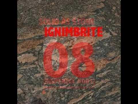 Ignimbrite [Dispendia Records – Solid As Stone]