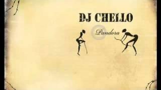 DJ Chello - (Pandora)