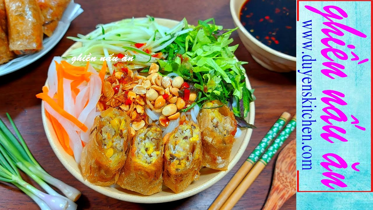 Chả Giò Như Ý   Bún Nước Tương   Chả Giò Chay By Duyen's Kitchen   Ghiền nấu ăn