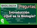 [Preguntas Resueltas] Biología │Introducción ¿Qué es la Biología?