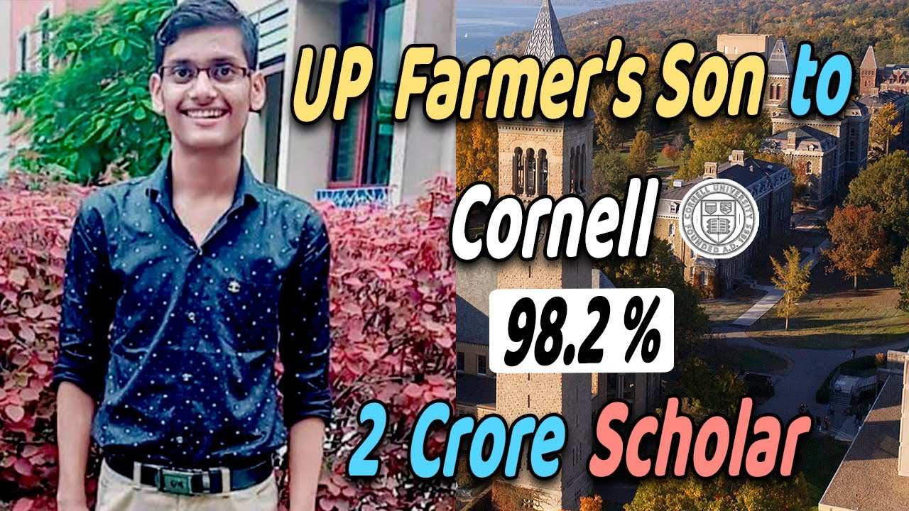 Biggest Inspiration For All Students 🔥 Farmer's Son Got into Cornell | 98.2% / 100% Scholarship