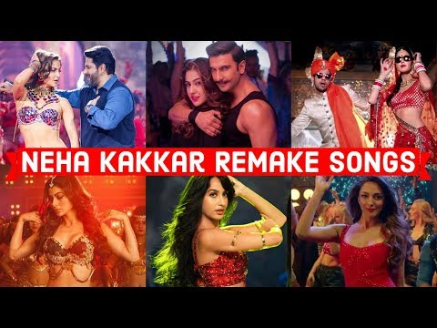 Original Vs Remake - Neha Kakkar Special - Which Song Do You Like the Most? - Bollywood Remake Songs