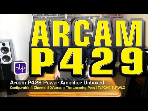 Arcam P429 Power Amplifier unboxed  | The Listening Post | TLPCHC TLPWLG