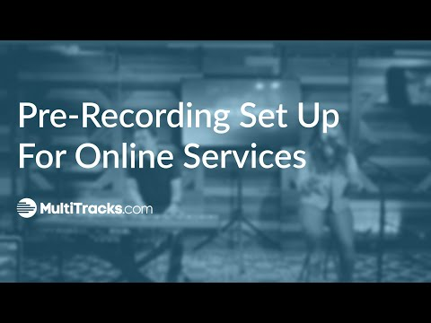 Pre-Recording Set Up For Online Services