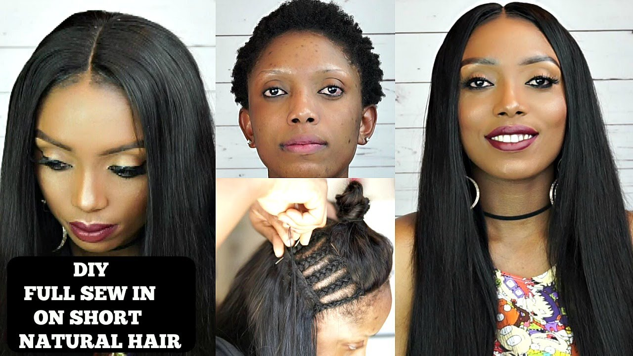 Diy How To Do Full Sew In Weave No Leave Out On Short Natural Hair