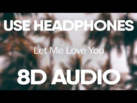 DJ Snake, Justin Bieber – Let Me Love You (8D Audio)