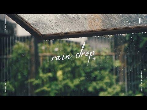 아이유 (IU) - Rain Drop Piano Cover