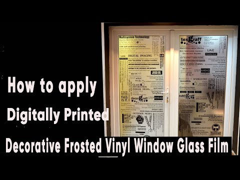 How to apply Digitally Printed Decorative Frosted Vinyl Window Glass Film