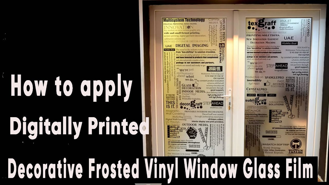 How To Apply Digitally Printed Decorative Frosted Vinyl Window Glass