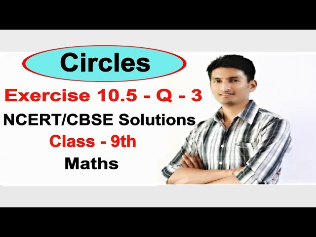 Chapter 10 Exercise 10.5 Q 3 - Circles class 9 maths - NCERT Solutions
