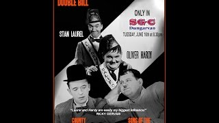Laurel & Hardy Double Bill: Sons of the Desert & County Hospital in SGC Dungarvan