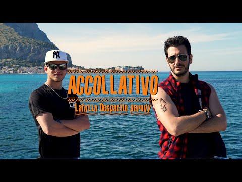 ACCOLLATIVO - parodia siciliana di DESPACITO - Luis Fonsi ft. Daddy Yankee